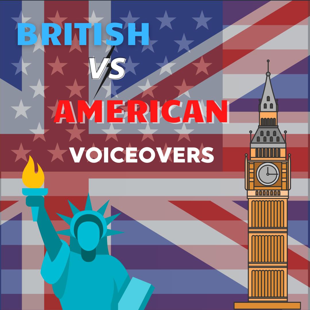 American vs. British voiceovers