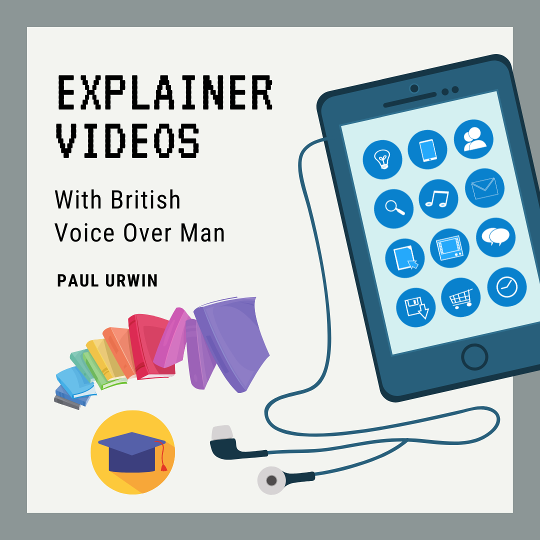 Explainer videos with British Voice-over Man